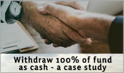 Withdraw_100_of_fund_as_cash_-_a_case_study.jpg